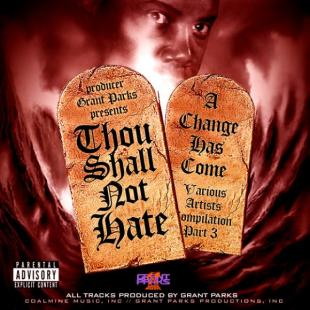 grant-parks-thou-shall-not-hate-a-change-has-come-pt-3-download