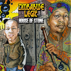 Zimbabwe Legit - House Of Stone