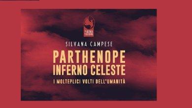 Photo of Parthenope Inferno Celeste – Ovvero i molteplici volti dell'umanità è l'ultimo libro della napoletana Silvana Campese