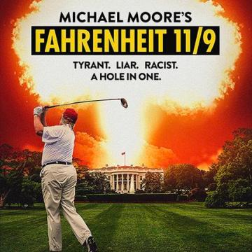 Fahrenheit 11/9: a Movie Review
