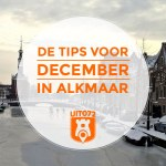10 tips voor december in Alkmaar