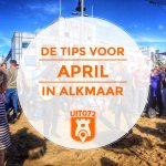 10 tips voor april in Alkmaar