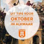10 tips voor oktober in Alkmaar
