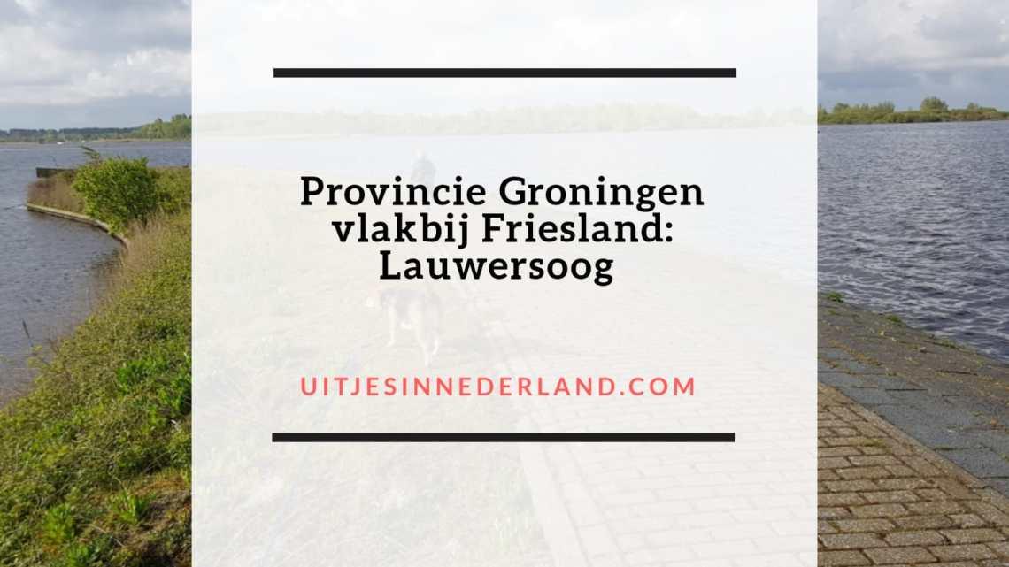 Lauwersoog, een prachtige plek in de provincie Groningen, dichtbij provincie Friesland.