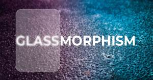 Read more about the article Glassmorphism | New UI Trend