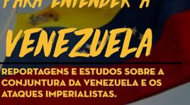 Dossiê: Para Entender a Venezuela