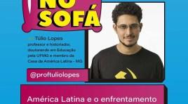 """Entrevista com Túlio Lopes: """"América Latina e o enfrentamento à pandemia"""""""