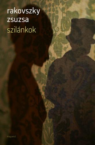 Rakovszky Zsuzsa Szilánkok