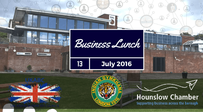 Hounslow Chamber of Commerce Business Lunch – 13th July 2016 at Indian Gymkhana Club