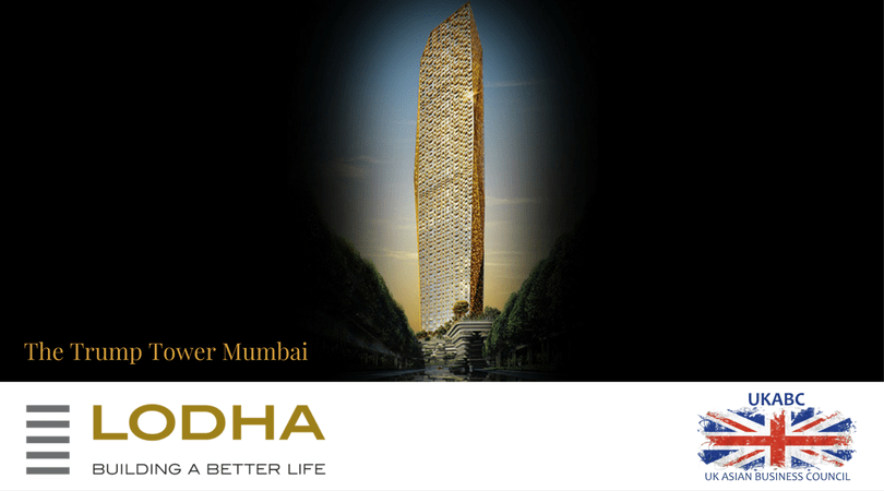 UKABC's Introduction to : The Trump Tower, Mumbai – By Lodha Group