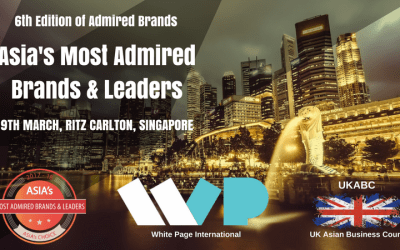 Asia's Top 100 Admired Brands & Leaders : 6th Edition of Admired Brands & Leadership Conclave – Invitation and announcement of Sponsorship Opportunities on 9th March 2018, Singapore
