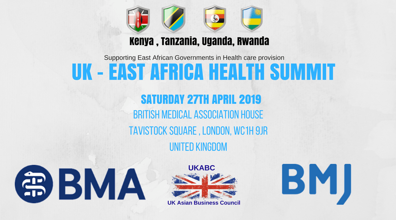 UKABC is a proud partner of the UK – EAST AFRICA HEALTH SUMMIT On Saturday 27th April 2019