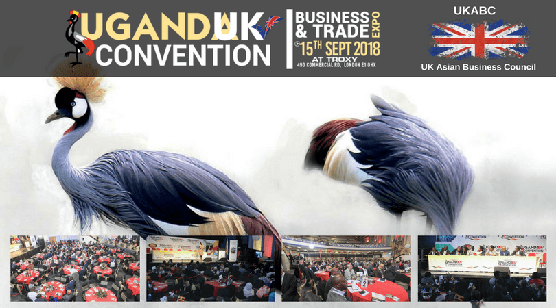 8th UK-Uganda Trade and Investment Convention, 15th of Sept at Troxy Arena London