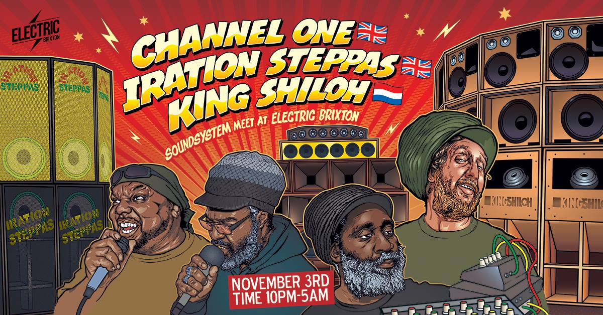 Channel One x Iration Steppas x King Shiloh - Full Soundysystems
