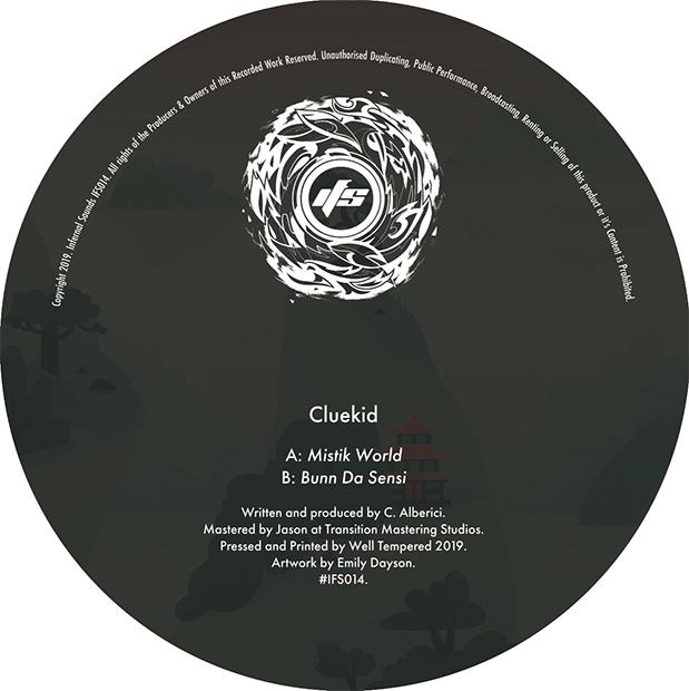 Cluekid - Mistik World / Bunn Da Sensi [Infernal Sounds]