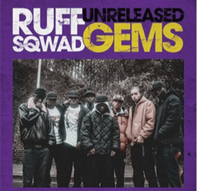 Ruff Sqwad - Unreleased Gems