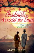 Cover of Shadows Across the Sun by Maya Healy