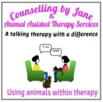 Counselling by Jane & Animal Assisted Therapy