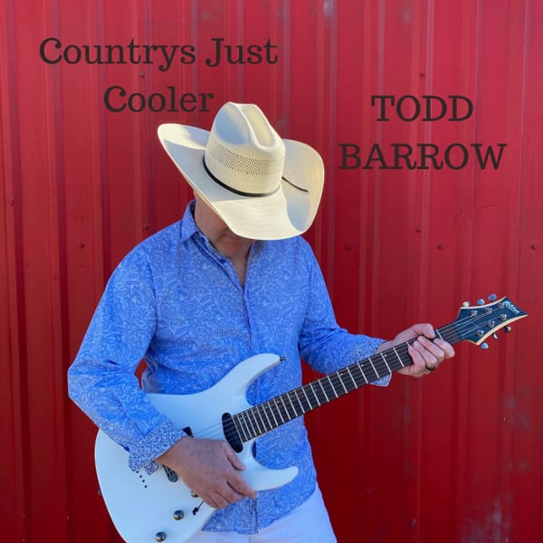 Todd Barrow - Country's Just Cooler