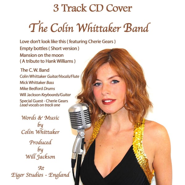 The Colin Whittaker Band - Love Don't Look Like This