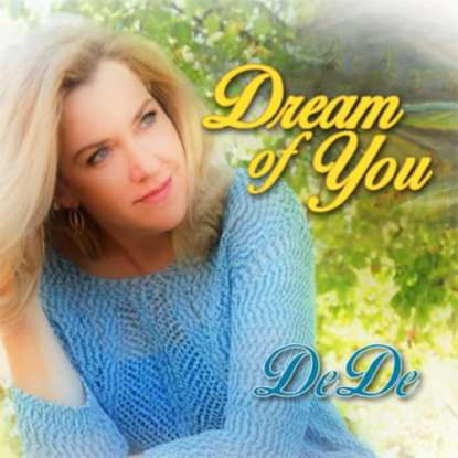 Dede Wedekind - Dream Of You