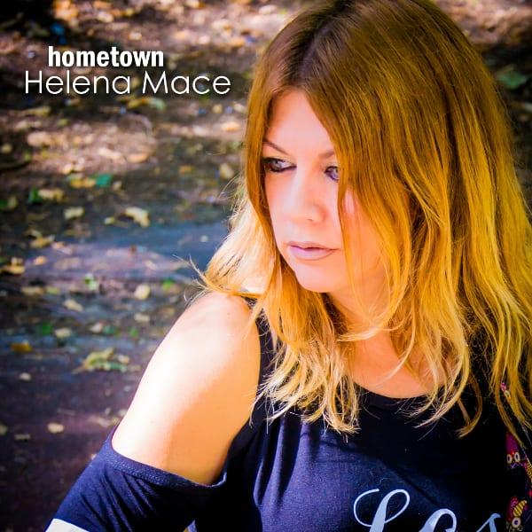 Helena Mace - Hometown