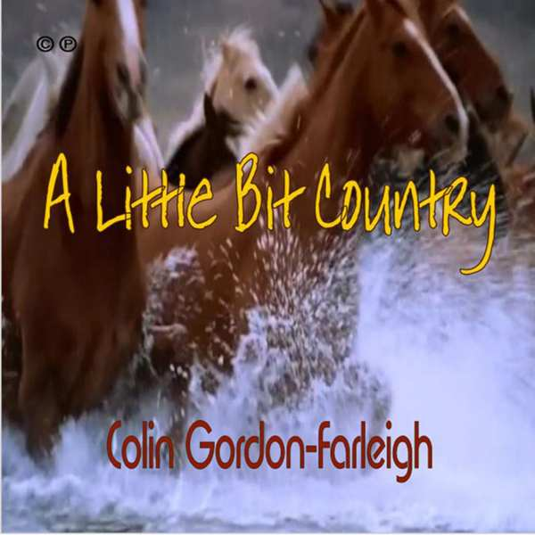 Colin Gordon Farleigh - A Little Bit Country