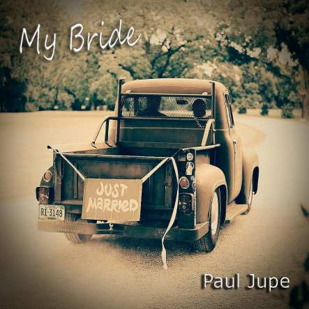 Paul Jupe - My Bride