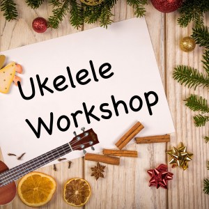 christmas workshop ukelele - Ukelele4U