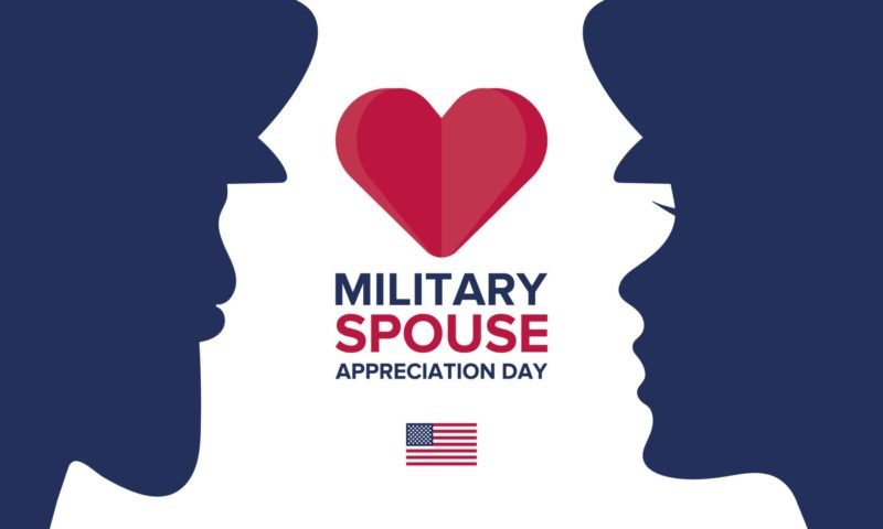 Military Spouse Appreciation Day is May 10