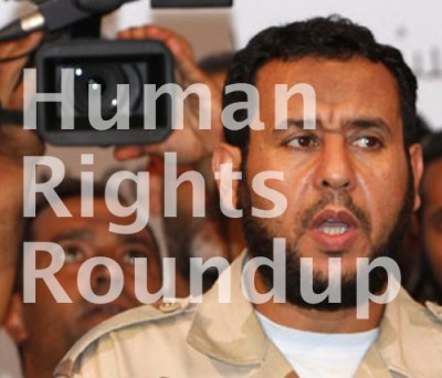 Human rights roundup - Libya