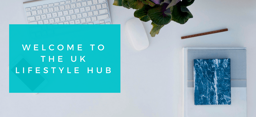 Welcome to the UK Lifestyle Hub