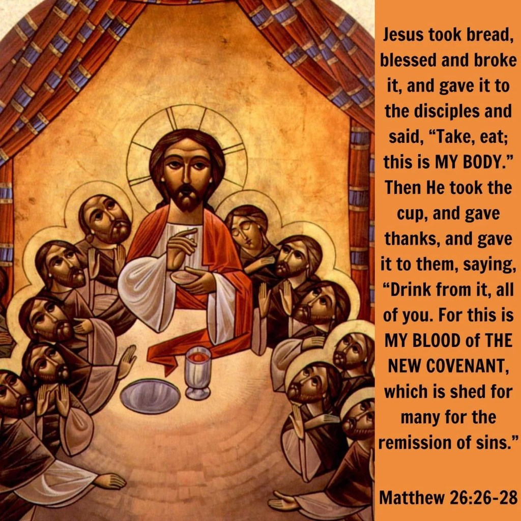 Covenant Thursday of The Holy Pascha Week – Gospel of The Liturgy    Jesus calls it blood of a New Testament that of the undertaking the promise the new law. For this He undertook also of old and this comprises the Testament that is in the new law. And like as the Old Testament had sheep and bullocks so this has the Lord's blood. Hence also He shows that He is soon to die wherefore also He made mention of a Testament and He reminds them also of the former Testament for that also was dedicated wi