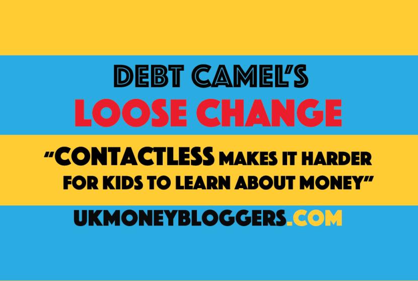 Debt Camel's Loose Change Contactless