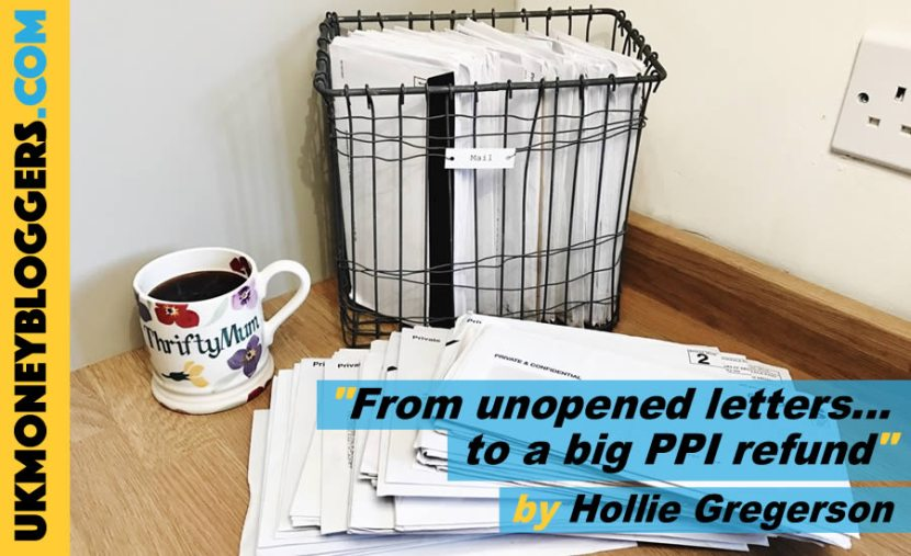 Pile of unopened letters - leading to a big PPI refund - by Hollie Gregerson