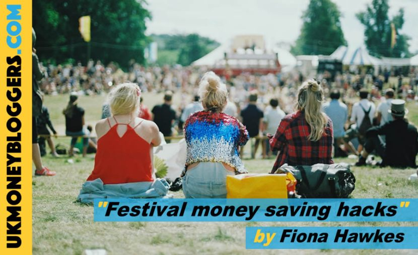 Festival Money savings hacks by Fiona Hawkes for Loose Change