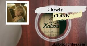 Closely (Easy) Ukulele Chords by BEYRIES