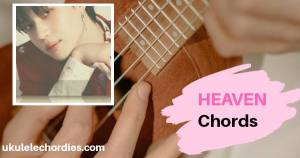 Taemin – Heaven Ukulele Chords  Easy