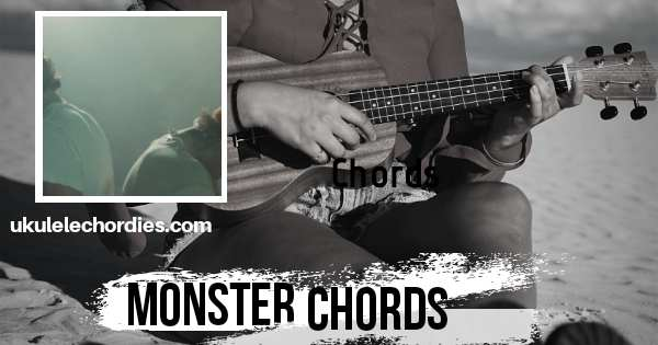 Monster Ukulele Chords by Shawn Mendes & Justin Bieber