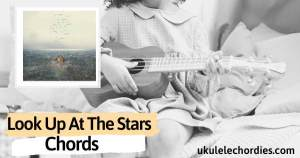 Read more about the article Shawn Mendes – Look Up At The Stars Ukulele Chords