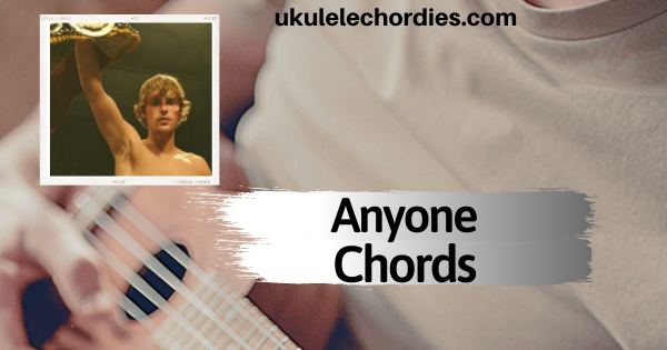 Read more about the article Justin Bieber – Anyone Ukulele Chords