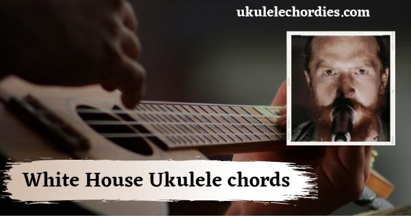 Read more about the article White House Road chords by Tyler Childers