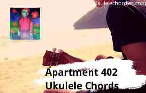 Read more about the article Apartment 402 Ukulele Chords By girl in red