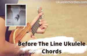 Read more about the article Before The Line Ukulele Chords By dodie