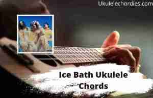 Read more about the article Ice Bath Ukulele Chords By Waterparks