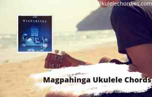 Read more about the article Magpahinga Ukulele Chords By Ben&Ben