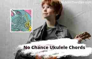 Read more about the article No Chances Ukulele Chords By twenty one pilots