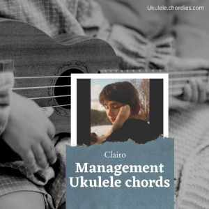 Read more about the article Management Ukulele Chords by Clairo