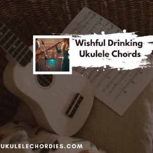 Read more about the article Wishful Drinking Ukulele Chords by Ingrid Andress ft. Sam Hunt