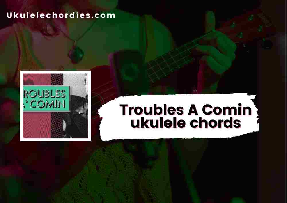Read more about the article Troubles A Comin Ukulele chords by The Rolling Stones